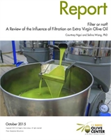 Filter or not? ~ A Review of the Influence of Filtration on Extra Virgin Olive Oil
