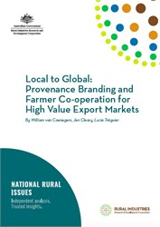 Local to Global: Provenance Branding and Farmer Co-operation for High Value Export Markets
