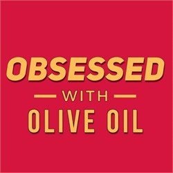 Obsessed with Olive Oil